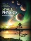 Space Physics : An Introduction - Book