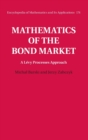 Mathematics of the Bond Market: A Levy Processes Approach - Book