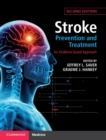 Stroke Prevention and Treatment : An Evidence-based Approach - Book