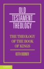 The Theology of the Book of Kings - Book