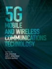 5G Mobile and Wireless Communications Technology - Book