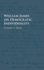 William James on Democratic Individuality - Book