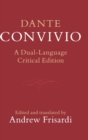 Dante: Convivio : A Dual-Language Critical Edition - Book