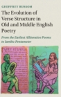 The Evolution of Verse Structure in Old and Middle English Poetry : From the Earliest Alliterative Poems to Iambic Pentameter - Book
