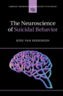 The Neuroscience of Suicidal Behavior - Book
