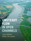 Unsteady Flow in Open Channels - Book