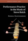 Performance Practice in the Music of Steve Reich - Book