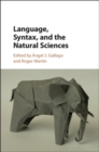 Language, Syntax, and the Natural Sciences - Book