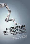 Modern Robotics : Mechanics, Planning, and Control - Book