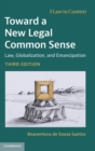 Toward a New Legal Common Sense : Law, Globalization, and Emancipation - Book