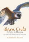 Barn Owls : Evolution and Ecology - Book