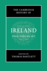 The Cambridge History of Ireland : The Cambridge History of Ireland 4 Volume Hardback Set - Book
