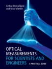 Optical Measurements for Scientists and Engineers : A Practical Guide - Book