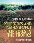 Properties and Management of Soils in the Tropics - Book