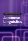 The Cambridge Handbook of Japanese Linguistics - Book