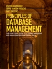 Principles of Database Management : The Practical Guide to Storing, Managing and Analyzing Big and Small Data - Book