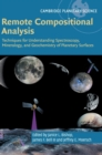 Cambridge Planetary Science : Remote Compositional Analysis: Techniques for Understanding Spectroscopy, Mineralogy, and Geochemistry of Planetary Surfaces Series Number 24 - Book
