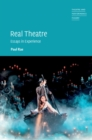 Real Theatre : Essays in Experience - Book