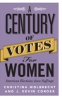 A Century of Votes for Women : American Elections since Suffrage - Book