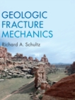 Geologic Fracture Mechanics - Book