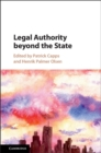 Legal Authority beyond the State - Book