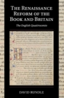 Cambridge Studies in Palaeography and Codicology : The Renaissance Reform of the Book and Britain: The English Quattrocento Series Number 17 - Book