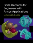 Finite Elements for Engineers with ANSYS Applications - Book
