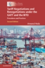 Tariff Negotiations and Renegotiations under the GATT and the WTO : Procedures and Practices - Book