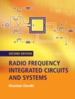 Radio Frequency Integrated Circuits and Systems - Book