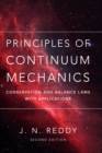 Principles of Continuum Mechanics : Conservation and Balance Laws with Applications - Book