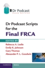 Dr Podcast Scripts for the Final FRCA - Book