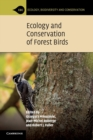 Ecology, Biodiversity and Conservation : Ecology and Conservation of Forest Birds - Book