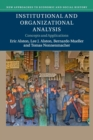 Institutional and Organizational Analysis : Concepts and Applications - Book