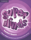 Super Minds Level 6 Teacher's Book - Book