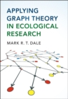 Applying Graph Theory in Ecological Research - Book