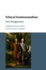 Ethical Sentimentalism : New Perspectives - Book