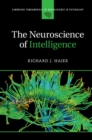 The Neuroscience of Intelligence - Book