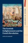 The Scottish Enlightenment and the French Revolution - Book