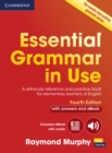 Essential Grammar in Use with Answers and Interactive eBook : A Self-Study Reference and Practice Book for Elementary Learners of English - Book