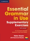 Essential Grammar in Use Supplementary Exercises : To Accompany Essential Grammar in Use Fourth Edition - Book
