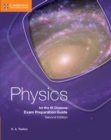Physics for the IB Diploma Exam Preparation Guide - Book