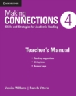 Making Connections Level 4 Teacher's Manual : Skills and Strategies for Academic Reading - Book