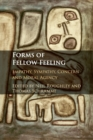 Forms of Fellow Feeling : Empathy, Sympathy, Concern and Moral Agency - Book