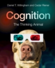 Cognition : The Thinking Animal - Book