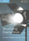 Structuring Drama Work : 100 Key Conventions for Theatre and Drama - Book