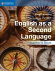 Cambridge IGCSE (R) English as a Second Language Teacher's Book - Book