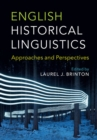 English Historical Linguistics : Approaches and Perspectives - Book