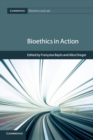 Bioethics in Action - Book