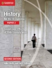 History for the IB Diploma Paper 2 Causes and Effects of 20th Century Wars - Book