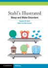 Stahl's Illustrated Sleep and Wake Disorders - Book